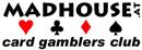 Madhouse Card Gamblers Club
